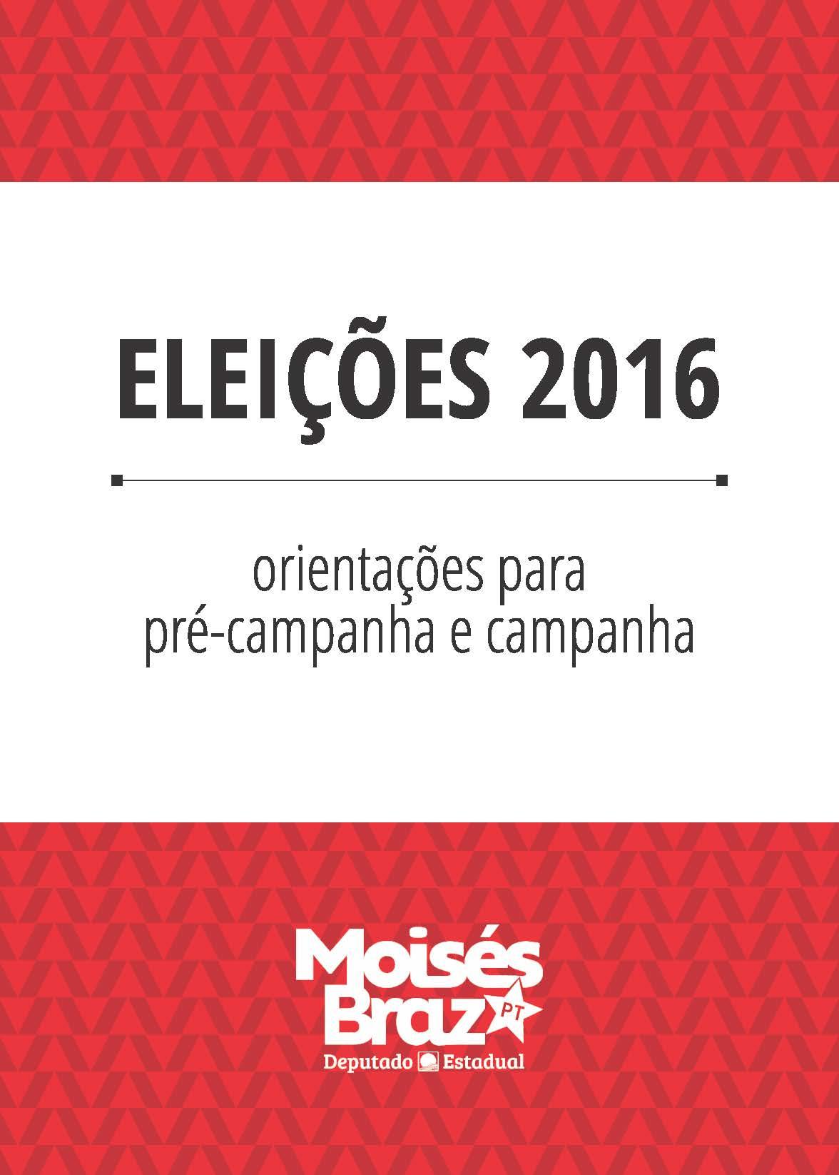 Orientações para Pré-campanha e Campanha